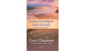Életre szóló ígéretek pároknak – Gary Chapman