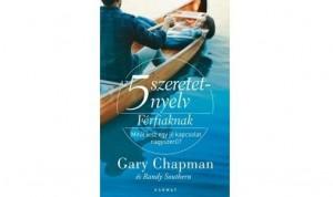 Az 5 szeretetnyelv: Férfiaknak – Gary Chapman